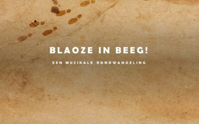 Blaoze in Beeg: een muzikale rondwandeling